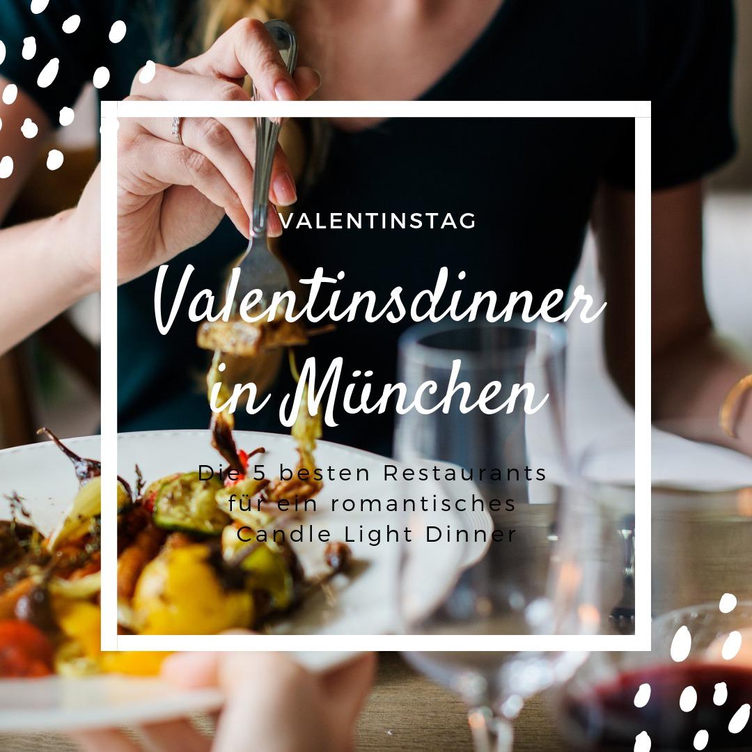 Romantisches Candle-Light-Dinner in München - 5 Restaurant Tipps zum Valentinstag