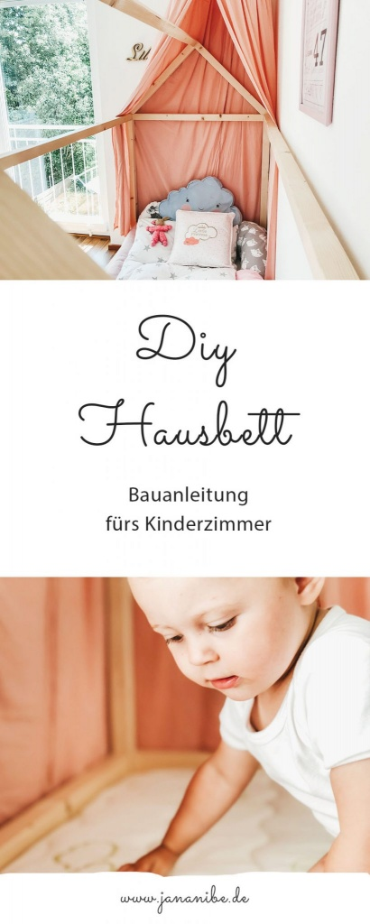 DIY Hausbett Floor Bed selber bauen Maria Montessori Bauanleitung Mama Blog München - house bed build yourself construction manual Familyblog Jananibe Pinterest