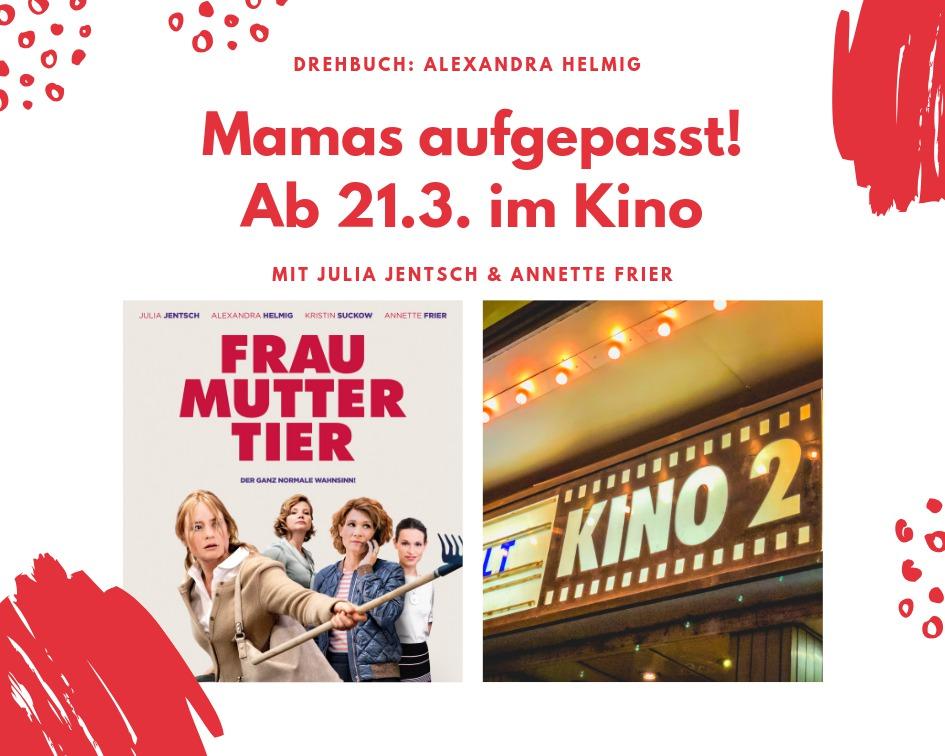 Frau Mutter Tier ab 21.3. im Kino Mamablog München