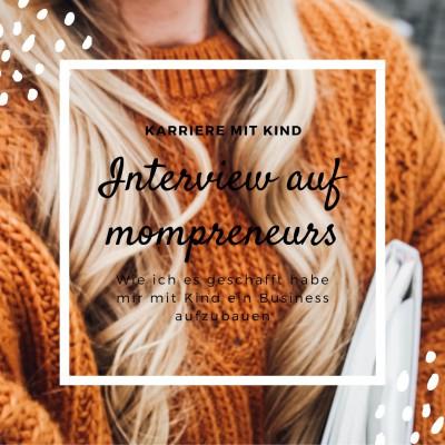 MomPreneurs CRAZY Interview - Vereinbarkeit Familie und Beruf - Karriere mit Kind - Mama Blog München 2