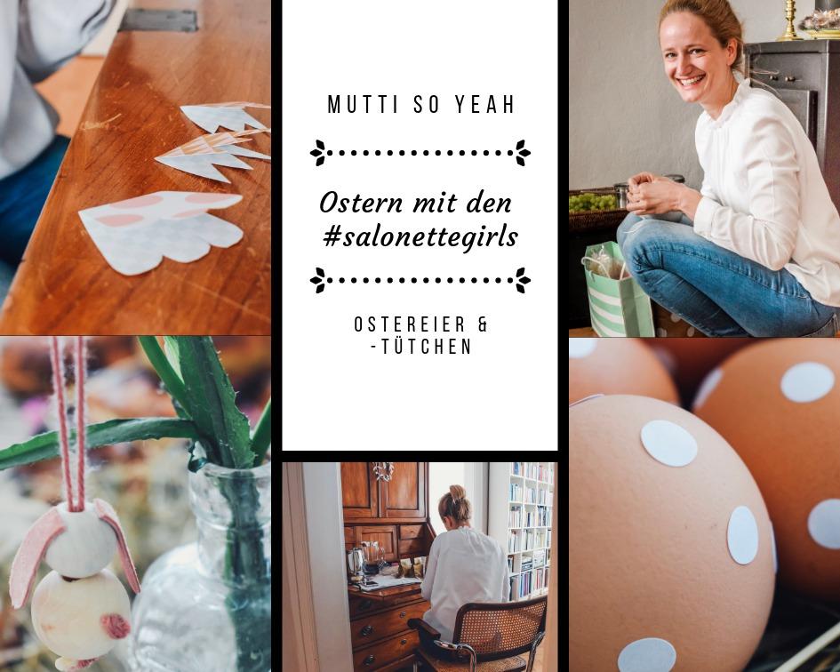Ostern Mutti so Yeah Ostereier und Überraschungstütchen DIY